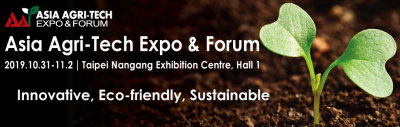 2019 Asia Agri Tech Expo Forum 2019 10 31 2019 11 02